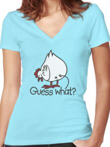 Guess what..? Chicken butt! Women's Fitted V-Neck T-Shirt