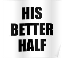 His Better Half Poster