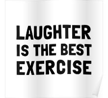 Laughter Best Exercise Poster