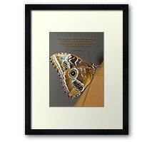 Butterfly on my Shoulder Framed Print