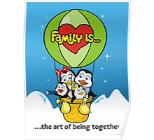 FAMILY IS... Poster