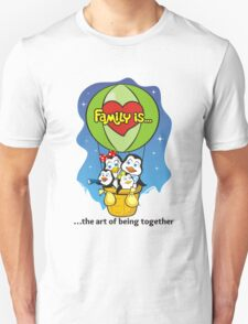 FAMILY IS... T-Shirt