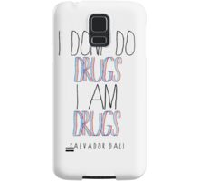 Type Quote #2 - I dont do drugs i am drugs - Salvatore Dali Samsung Galaxy Case/Skin