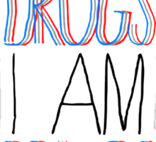 Type Quote #2 - I dont do drugs i am drugs - Salvatore Dali Sticker