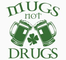 Mugs Not Drugs  by Creativezone1