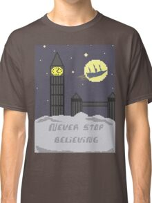 Never Stop Believing Classic T-Shirt