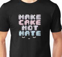 make cake ☆ not hate Unisex T-Shirt