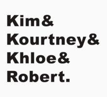 Kim & Kourtney & Khloe & Robert. by AlyssaSbisa