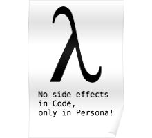 No Side Effects in Code, only in Persona! Poster