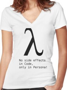 No Side Effects in Code, only in Persona! Women's Fitted V-Neck T-Shirt