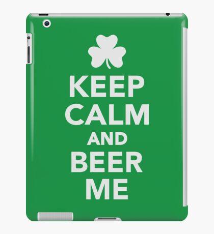 Keep calm and beer me iPad Case/Skin
