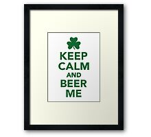 Keep calm and beer me Framed Print