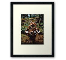 Ewok Thug Life Framed Print