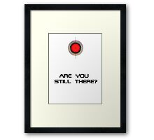 "Portal Turret ""Are you still there?"" Framed Print"