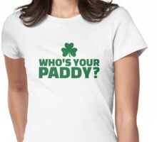 Who's your Paddy Womens Fitted T-Shirt