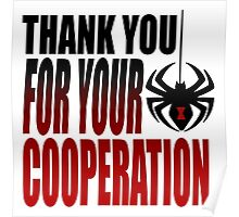 "Black Widow ""Thank You For Your Cooperation"" Poster"