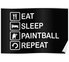 Eat Sleep Paintball Repeat Funny Shirt Poster