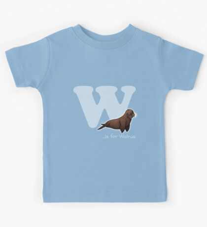 W is for Walrus Kids Tee