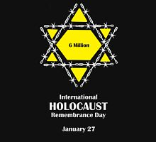 International Holocaust Remembrance Day Unisex T-Shirt