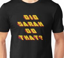 SARAH - Did it Design Unisex T-Shirt