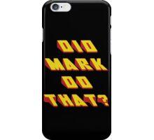 MARK - Did it Design iPhone Case/Skin