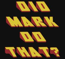 MARK - Did it Design by Quotron
