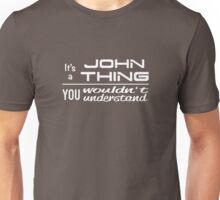 JOHN - Duchess Design Unisex T-Shirt
