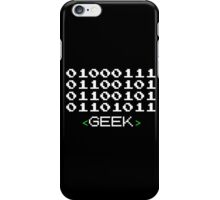 Geek Written in Binary iPhone Case/Skin