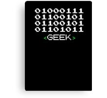 Geek Written in Binary Canvas Print