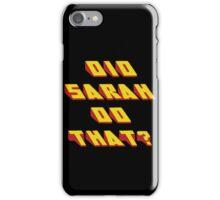 SARAH - Did it Design iPhone Case/Skin