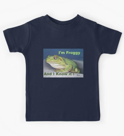 I'm Froggy and I know it! Kids Tee
