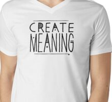 Create Meaning Mens V-Neck T-Shirt