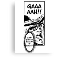 Even SpeedWagon is Afraid Canvas Print
