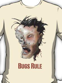 Bugs Rule T-Shirt