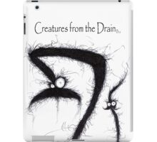 the creatures from the drain 5 iPad Case/Skin