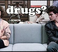 Ferris Bueller Drugs? by Egan316