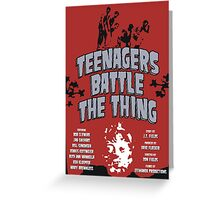 Teenagers Battle The Thing Greeting Card