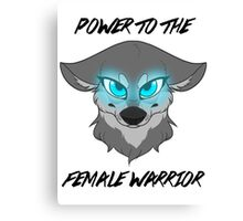 Power to the Female Warrior Canvas Print
