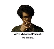 We've all changed Moss IT Crowd Photographic Print