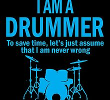 I'M A DRUMMER by birthdaytees