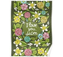 i love you, Mom Poster