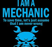 I AM A MECHANIC by birthdaytees