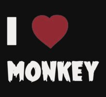 I Love Monkey - Tshirts & Hoddies by RaymondsJessica