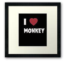 I Love Monkey - Tshirts & Hoddies Framed Print