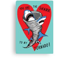 Shark To My Tornado Canvas Print