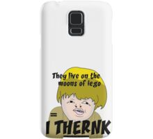 They live on the moons of iego I think... Samsung Galaxy Case/Skin