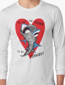 Shark To My Tornado Long Sleeve T-Shirt