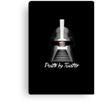 Death by Toaster - Cylon Centurion Canvas Print