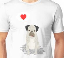 Valentines Pug with Heart - I Love You - Heart, pug, dog, cute, trendy Unisex T-Shirt