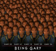 Being Gary by Marksman